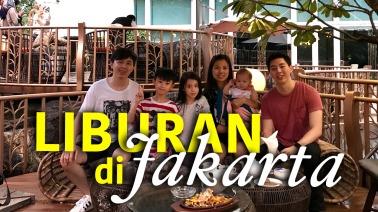 Liburan di Jakarta